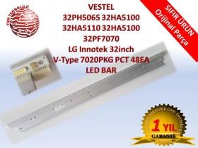 VESTEL 32PH5065 32HA5100 32HA5110 32HA5100 32PF7070 LG Innotek 32inch V-Type 7020PKG PCT 48EA LED BAR