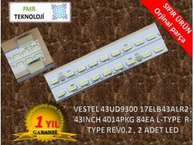 VESTEL 43UD9300 43UD9350 43UD9360 17ELB43ALR2 , 43INCH 4014PKG 84EA L-TYPE  R-TYPE REV0.2 V23439280 LED BAR